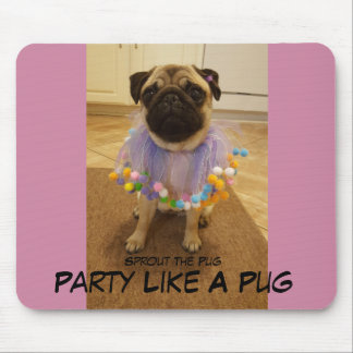 Party Like A Pug Mouse Mat