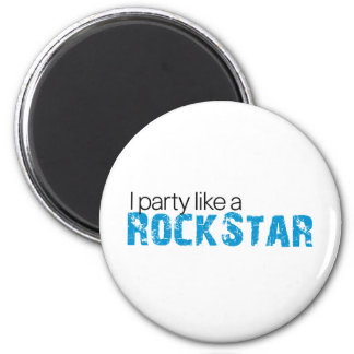 Party Like a Rockstar T-shirt 6 Cm Round Magnet