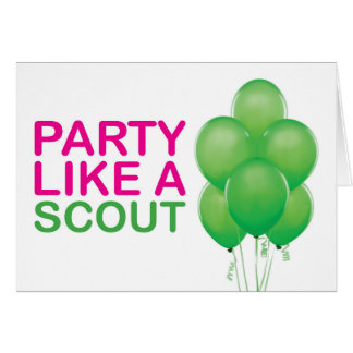 Party Like A Scout Birthday Card