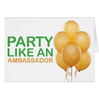 Party Like An Ambassador Birthday Card (Gold)
