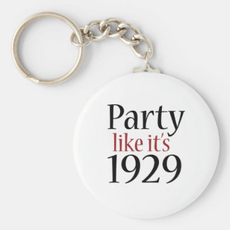 Party Like It s 1929 Recession Keychain