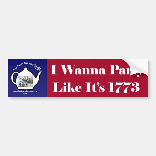 Party Like Its 1773 Bumper Sticker