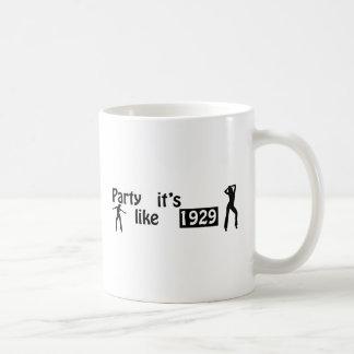 Party like it's 1929 basic white mug