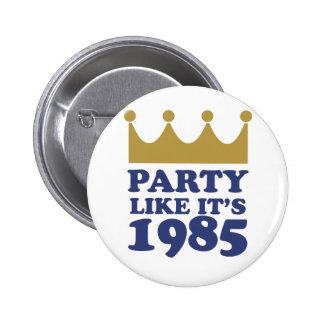Party Like It's 1985 in Kansas City, Missouri 6 Cm Round Badge
