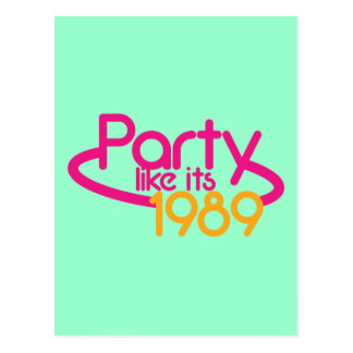 PARTY like it's 1989 Postcard