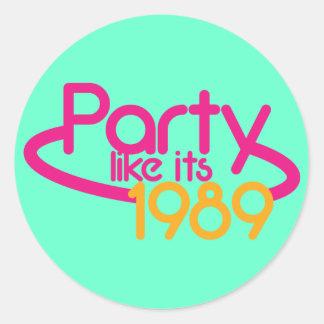 PARTY like it's 1989 Round Sticker