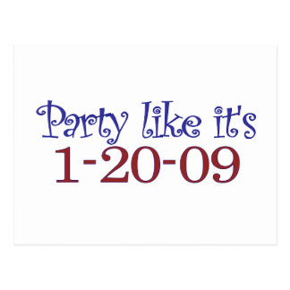 Party Like It's 1-20-2009 Postcard