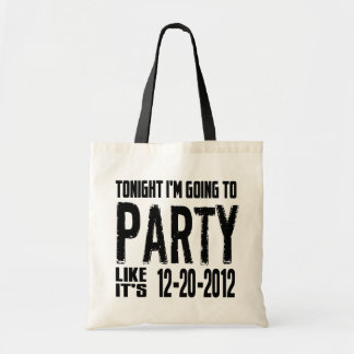 Party Like It's 2012 Bag