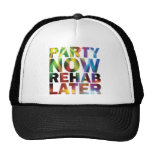 Party Now Rehab Later Party T-shirt! Pet Met Netje