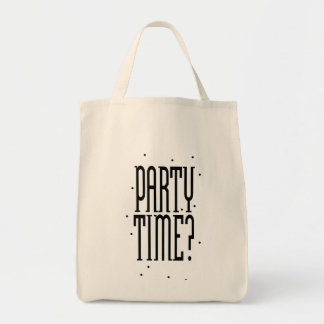Party Time? Tote Bag