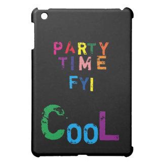 Party time FYI cool ipod mini case iPad Mini Cases