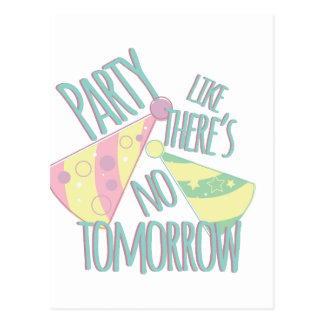 Party Tomorrow Postcard