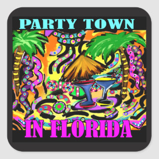 PARTY TOWN IN FLORIDA SQUARE STICKER