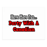 Party With A Canadian Postcard