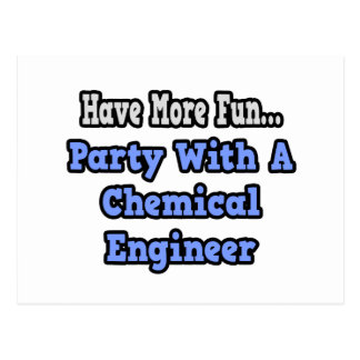 Party With A Chemical Engineer Post Card