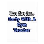 Party With A Gym Teacher Postcard