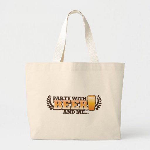 PARTY WITH BEER and me alcohol beers design Tote Bags