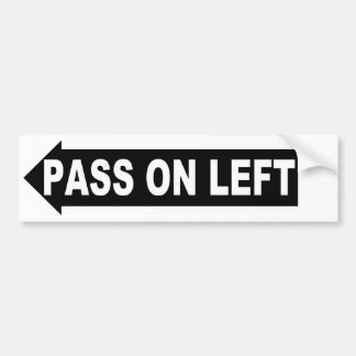 pass on left bumper sticker