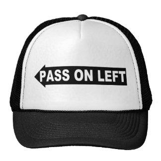 Pass on Left Hat