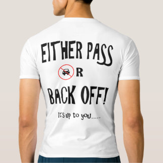 """Pass or back off"" cycling active tops for men"