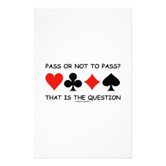 Pass Or Not To Pass That Is The Question (Bridge) Personalized Stationery