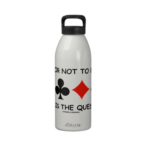 Pass Or Not To Pass That Is The Question (Bridge) Drinking Bottle