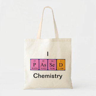 Passed Chemistry periodic table name tote bag