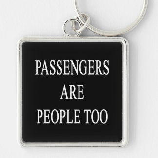 Passengers are People Travel Slogan Luggage Tag Silver-Colored Square Key Ring