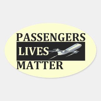 Passengers Lives Matter Oval Sticker