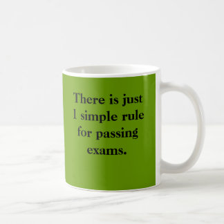 Passing Exams 1 Rule Basic White Mug