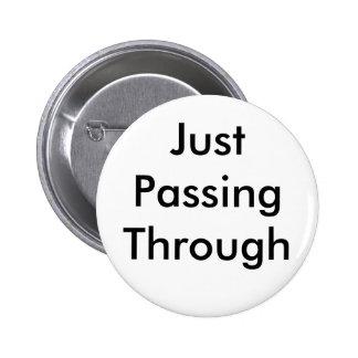 Passing Through Button