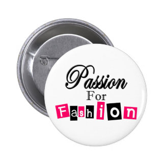Passion For Fashion 6 Cm Round Badge