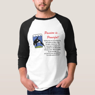 Passion is... T-Shirt