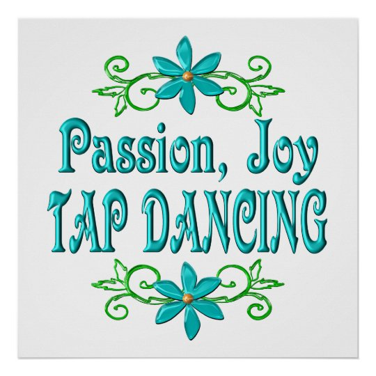 Passion Joy Tap Dancing Poster