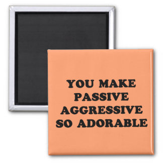 Passive Aggressive Refrigerator Magnets