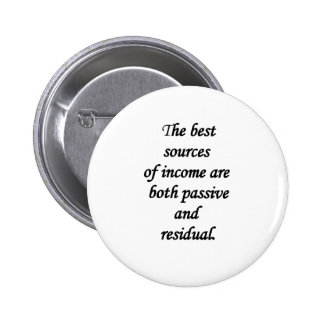 passive and residual sources of income 6 cm round badge