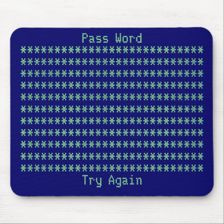 Password, Try Again Mouse Mat