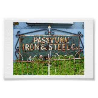 Passyunk Iron and Steel Sign Poster