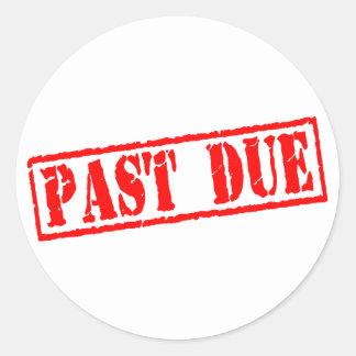 Past Due Classic Round Sticker