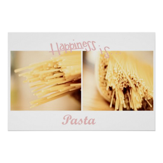 Pasta is happiness Poster