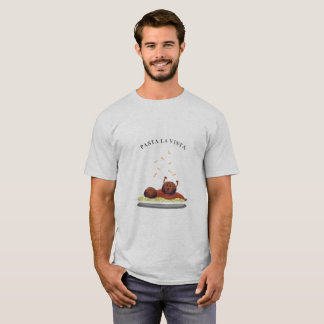Pasta La Vista! (light) T-Shirt