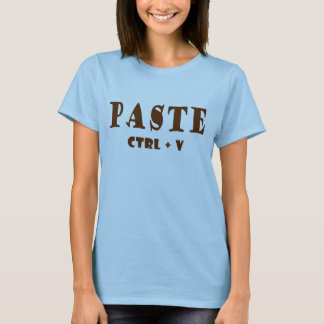 Paste Shortcut T-Shirt