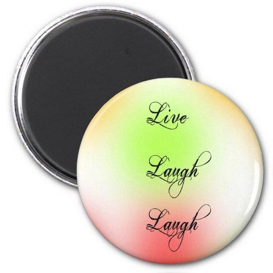 Pastel Live, Laugh, Love 6 Cm Round Magnet