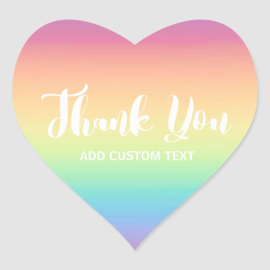 Pastel Rainbow Ombre Custom Thank You Heart Sticker