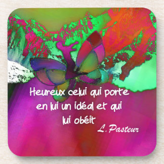 Pasteur's quote.about hapiness coasters