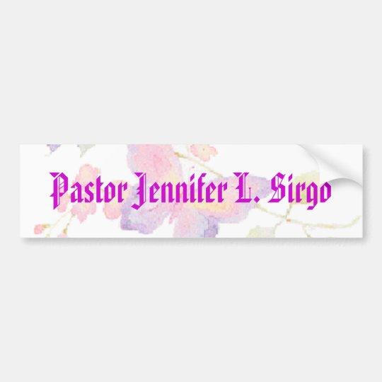 Pastor Jennifer L. Sirgo Bumper Sticker