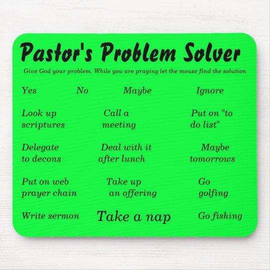 Pastor's Problem Solver, Give God your problem.... Mouse Mat