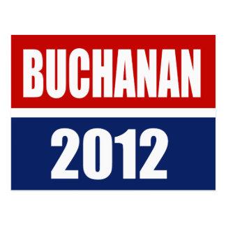 PAT BUCHANAN 2012 POST CARD