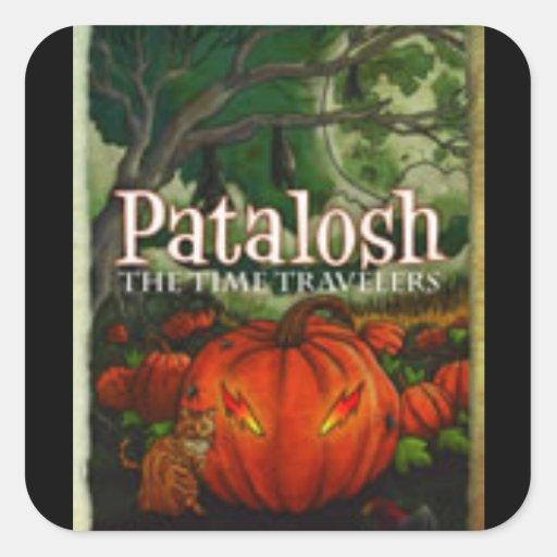 Patalosh: The Time Travelers Square Sticker