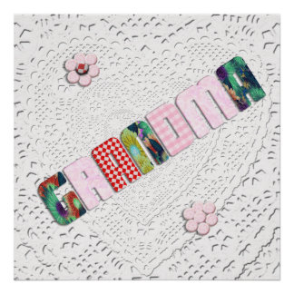 Patchwork 'Grandma' On Lace Poster